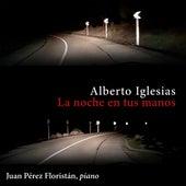 La noche en tus manos by Alberto Iglesias
