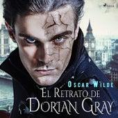 El Retrato de Dorian Gray von Oscar Wilde