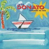 Remando Na Raia by João Donato