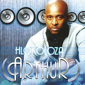 Hlokolozing (House Mix) by Arthur