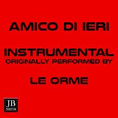 Amico Di Ieri (Instrumental Originally Performed By Le Orme) de Music Factory
