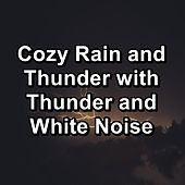 Cozy Rain and Thunder with Thunder and White Noise de Relax Mode