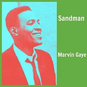 Sandman by Marvin Gaye
