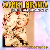 South American Way (Remastered) de Carmen Miranda