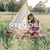 Spring Chill de Various Artists