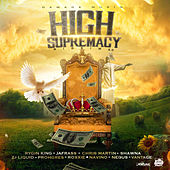 High Supremacy Riddim 2.0 by Various Artists