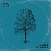 Hard Dirt di The Hunter Brothers