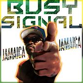 Jamaica Jamaica by Busy Signal
