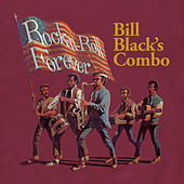 Rock-n-Roll Forever de Bill Black's Combo