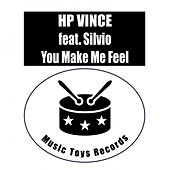 You Make Me Feel by HP Vince