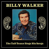The Tall Texan Sings His Songs de Billy Walker