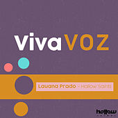 Viva Voz (Remix) de Lauana Prado
