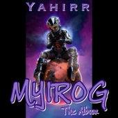 MYIROG THE ALBUM de Yahirr