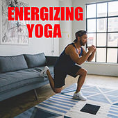 Energizing Yoga by Various Artists