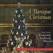 A Baroque Christmas by New York's Ensemble for Early Music