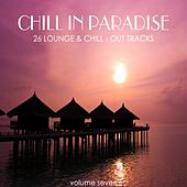 Chill In Paradise Vol. 7 - 26 Lounge & Chill-Out Tracks de Various Artists