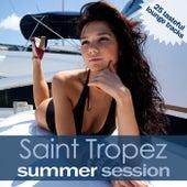 Saint Tropez Summer Session von Various Artists