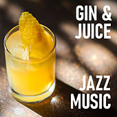 Gin & Juice Jazz Music de Various Artists