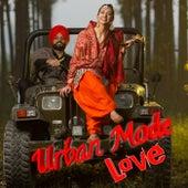 Urban Mode Love (feat. Ankit Tiwari , Payal Dev , Sunidhi Chauhan , Sunanda Sharma , Palak Muchhal , Ammy Virk , Sidhu Moose Wala & Jasmine Sandlas) by Vishal Kumar Bharti