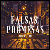 Falsas Promesas de Tabo