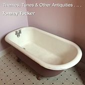 Themes, Tunes & Other Antiquities de Tommy Tucker