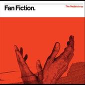 The Redbirds EP by Fan Fiction