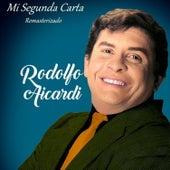 Mi Segunda Carta (Remasterizado) von Rodolfo Aicardi