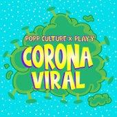 Carona Viral by Popp Culture