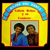 Mejor que nunca von Calixto Ochoa
