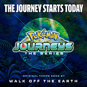 The Journey Starts Today (Theme from Pokémon Journeys) de Walk off the Earth