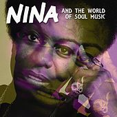 Nina and the World of Soul Music (The 40 songs of the history of classical soul and jazz music) by Various Artists