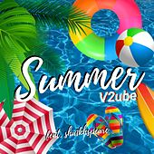 Summer (feat. Sha1khspeare & Lil Laptop) de V2ube