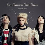 Yamim Meshunim (feat. Violet Vision) - Single by Terry Poison
