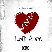 Left Alone di Before I Die