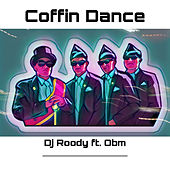 Coffin Dance (Radio Edit) by DJ Roody