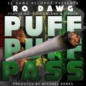 Puff Puff Pass (feat. Point Blank & T Rock) von Ro Dawg