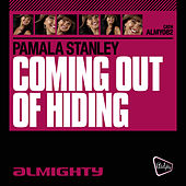 Almighty Presents: Coming Out Of Hiding de Pamala Stanley