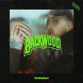 Backwood by Bombayboys