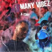 MANY VIBEZ von A-Tony