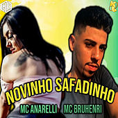 Novinho Safadinho (feat. Mano Kaue) de Mc Anarelli