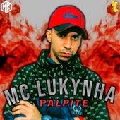 Palpite (feat. Mano Kaue) de Mc Lukynha