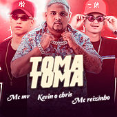 Toma Toma (feat. MC Kevin o Chris & Mc Reizinho) de Mc MV