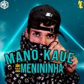 Bem Menininha de Mano Kaue