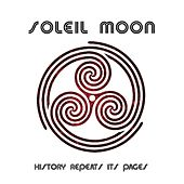 History Repeats Its Pages / Radio Edit - Single by Soleil Moon