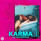 Karma (Sidney Samson Remix) by Victor Porfidio