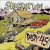 Shackin' Up! by Dusty 45's
