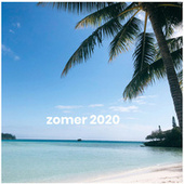 Zomer 2020 - Zomerhits 2020 - Zomer hits 2020 de Various Artists