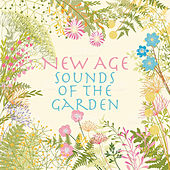 New Age Sounds of the Garden by Various Artists