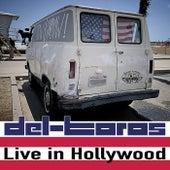 Live In Hollywood de Del-Toros