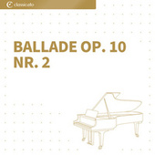 Ballade Nr. 2, op 10, Andante by Johannes Brahms
